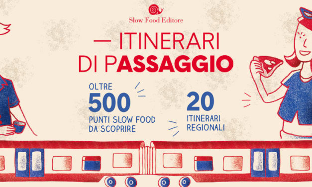 Da Trenitalia e Slow Food 20 itinerari del gusto a portata di treno